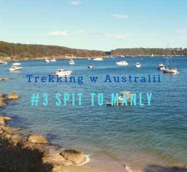 Trekking w Australii: Spit Bridge to Manly