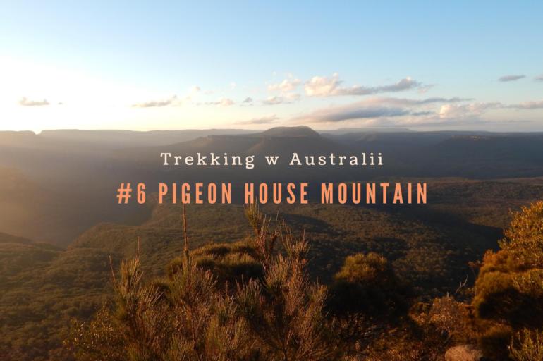 Trekking w Australii: Pigeon House Mountain